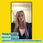 Thamy Fussiger – Influencer Liberty Mulheres Seguras